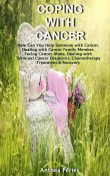 Coping with Cancer, Anthea Peries