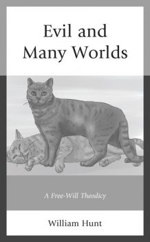 Evil and Many Worlds, William Hunt