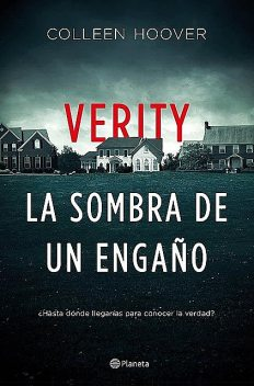Verity. La sombra de un engaño, Colleen Hoover