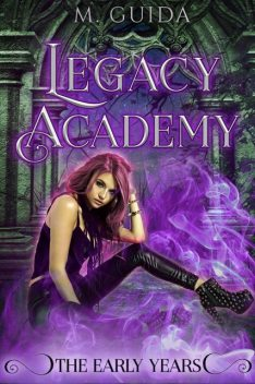 Legacy Academy: The Early Years, M Guida