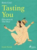 Tasting You: Education & The Deal, Bente Clod