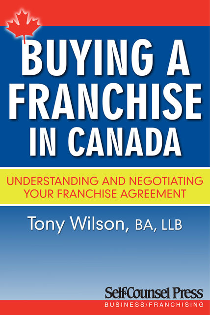 Buying a Franchise in Canada, Tony Wilson
