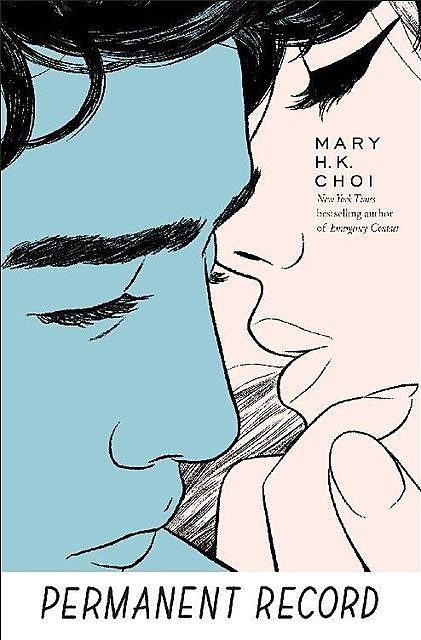 Permanent Record, Mary H.K. Choi
