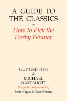 A Guide to the Classics, Michael Oakeshott, Guy Griffith