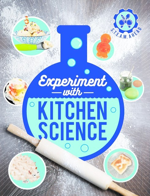 Experiment with Kitchen Science, Nick Arnold