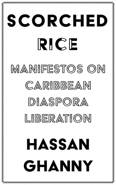 SCORCHED RICE, Hassan Ghanny