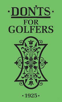 Don'ts for Golfers, Bloomsbury Publishing