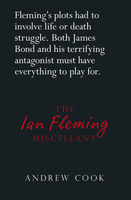 The Ian Fleming Miscellany, Andrew Cook