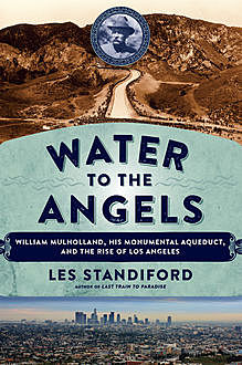 Water to the Angels, Les Standiford