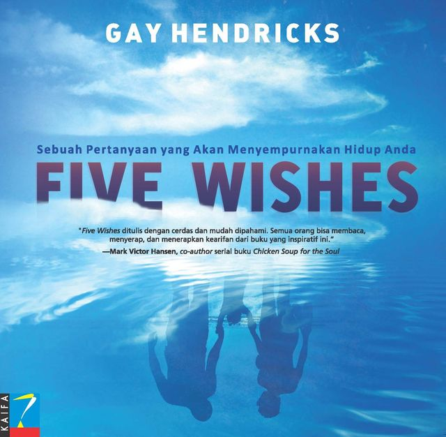 Five Whises, Gay Hendricks