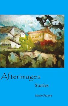 Afterimages, Marie France