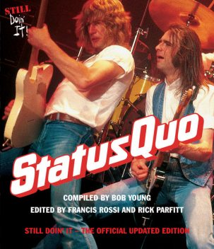 Status Quo: Still Doin' It The Official Updated Edition, Bob Young