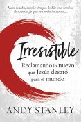 Irresistible, Andy Stanley