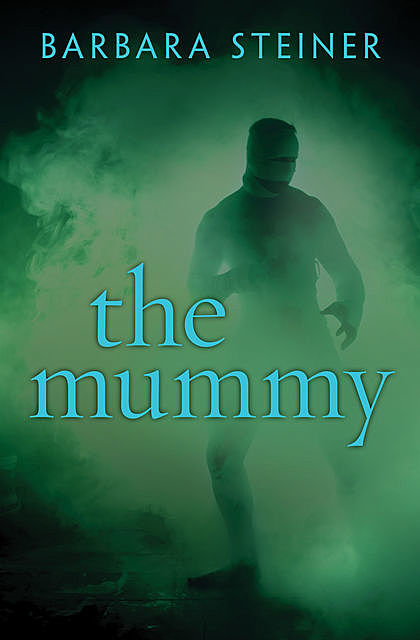 The Mummy, Barbara Steiner