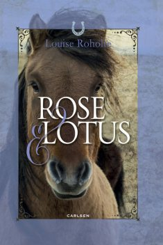 Rose og Lotus, Louise Roholte