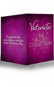 The A-List Collection, Victoria Fox