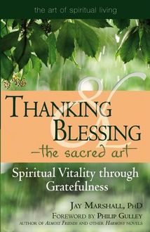 Thanking & Blessing—The Sacred Art, Jay Marshal