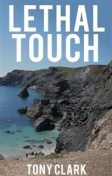 Lethal Touch, Tony Clark