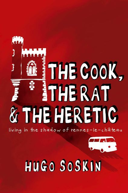 The Cook, the Rat and the Heretic, Hugo Soskin