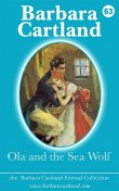 Ola and the Sea Wolf, Barbara Cartland