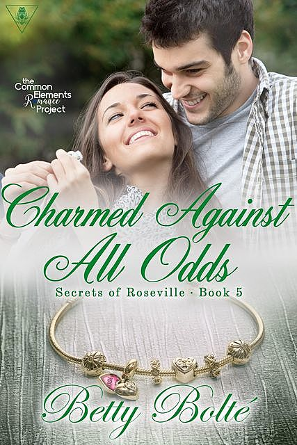 Charmed Against All Odds, Betty Bolte