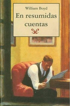 En resumidas cuentas, William Boyd