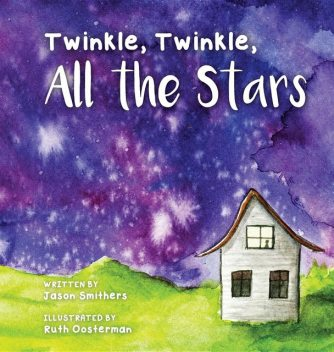 Twinkle, Twinkle, All The Stars, Jason Smithers