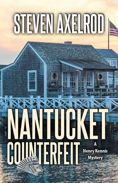 Nantucket Counterfeit, Steven Axelrod