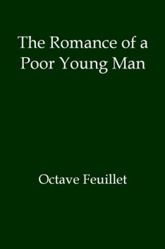 The Romance of a Poor Young Man, Octave Feuillet