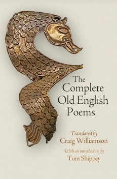 The Complete Old English Poems, Craig Williamson