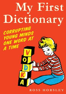 My First Dictionary, Ross Horsley