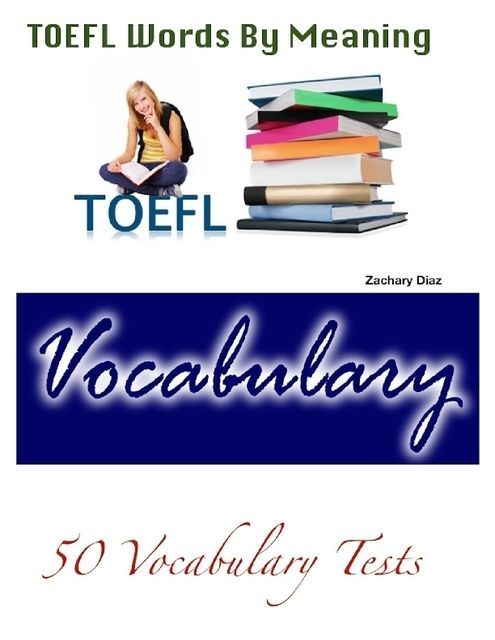 Ielts Words By Meaning – 50 Vocabulary Tests by Wyatt