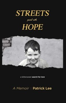 Streets Paved With Hope, Patrick Lee