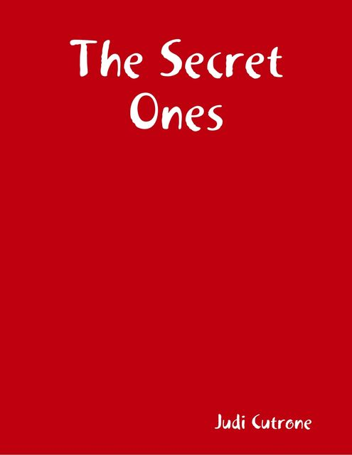 The Secret Ones, Judi Cutrone