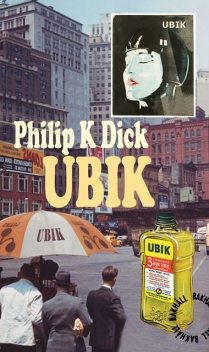 Ubik, Philip Dick