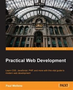 Practical Web Development, Paul Wellens