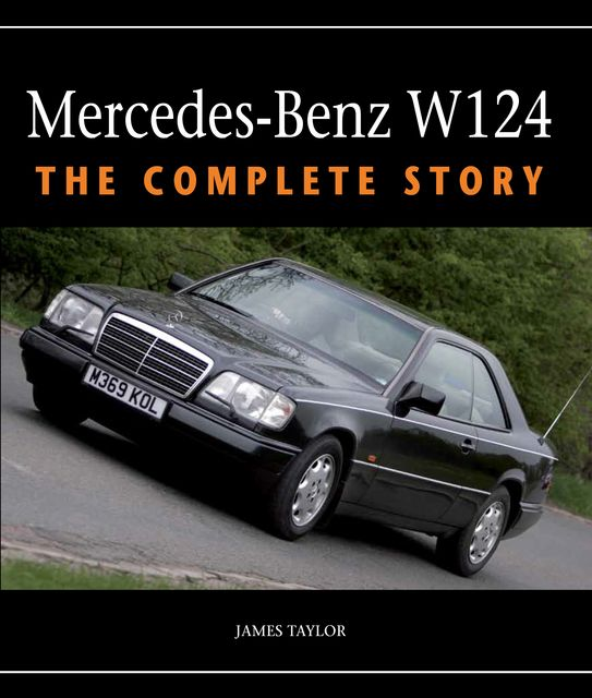Mercedes-Benz W124, James Taylor