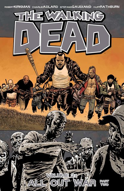 The Walking Dead Vol. 21, Robert Kirkman