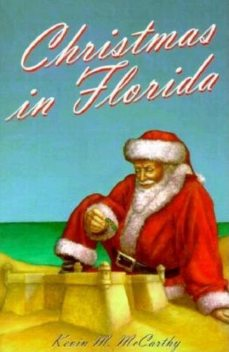 Christmas in Florida, Kevin McCarthy