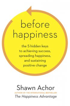 Before Happiness, Shawn Achor