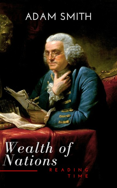 Wealth of Nations (Active TOC, Free AUDIO BOOK) (A to Z Classics), Adam Smith