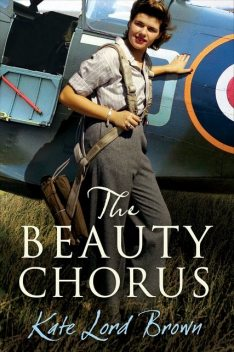 The Beauty Chorus, Kate Lord Brown