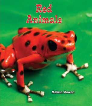 Red Animals, Melissa Stewart