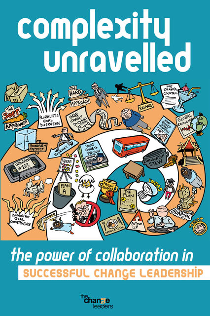 Complexity Unravelled, Mark Clark, Bent Andersen, Mary Akimoto