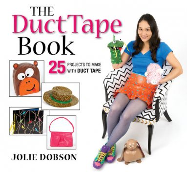 The Duct Tape Book, Jolie Dobson