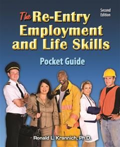 Re-Entry Employment and Life Skills Pocket Guide, Ronald L.Krannich