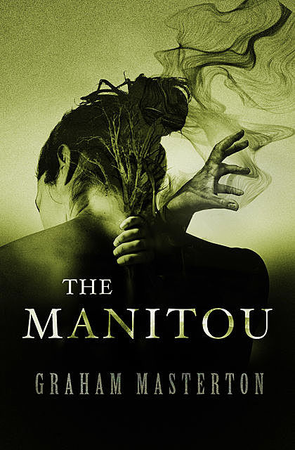 The Manitou, Graham Masterton