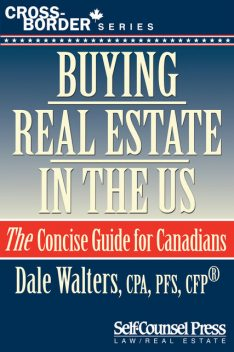 Buying Real Estate in the US, Dale Walters
