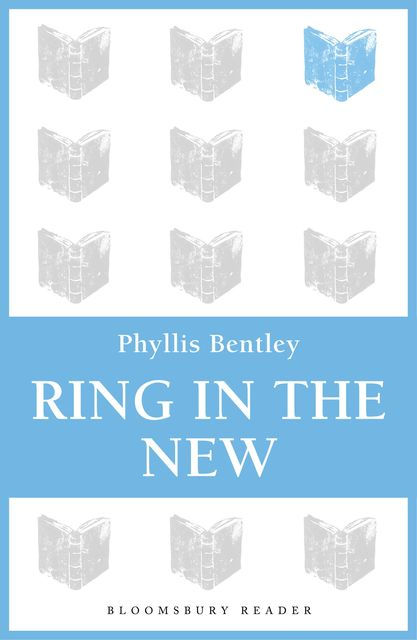 Ring in the New, Phyllis Bentley
