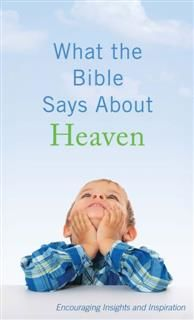 What the Bible Says About Heaven, Ed Strauss
